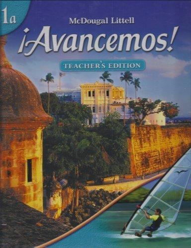 ?Avancemos!: Teacher s Edition Level 1A 2007