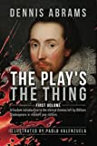Image of The Play's The Thing: First Volume (Volume 1)