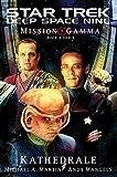Star Trek - Deep Space Nine 8.07: Mission Gamma III - Kathedrale