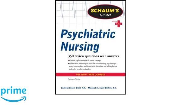 Schaums Outline Of Psychiatric Nursing Schaums Outlines