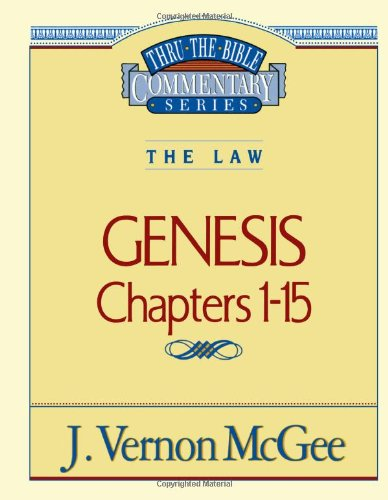 Genesis I - Book #1 of the Thru the Bible