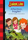 Attention, fragile ! par Defossez