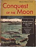 img - for Conquest of the Moon book / textbook / text book