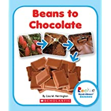 Rookie Read-About Science: Beans to Chocolate