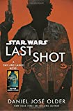img - for Last Shot (Star Wars): A Han and Lando Novel book / textbook / text book