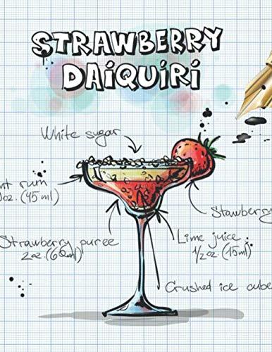 Daiquiri Strawberry Mix - Strawberry Daiquiri: Cocktailrezepte (German Edition)