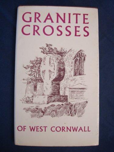 Granite Cross - Granite Crosses of West Cornwall