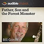 Father, Son and the Forest Monster: A New Guinean Folktale | Bill Gordh
