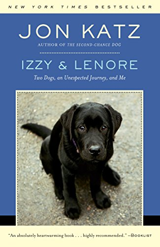 Izzy & Lenore: Two Dogs, an Unexpected Journey, and Me cover