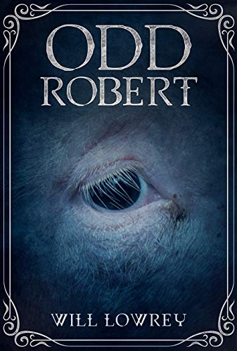 Book: Odd Robert by Will Lowrey