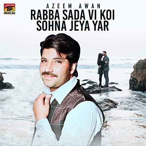 Rabba Sada Vi Koi Sohna Jeya Yar - Single