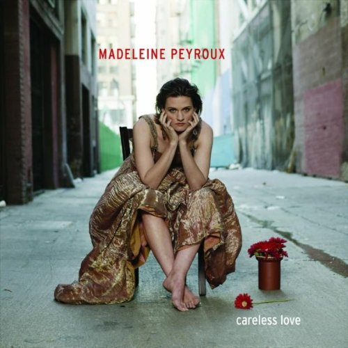 Madeleine Peyroux-Careless Love-CD-FLAC-2004-NBFLAC Download