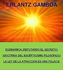 Amazon.com: EUDINÁMICA (REFUTANDO La Ley de la Atracción ...