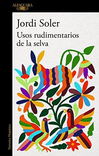 Usos rudimentarios de la selva / Primitive Customs of the Jungle (Spanish Edition)