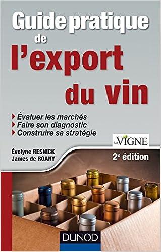 Livre gratuits en ligne Guide pratique de l'export du vin - 2e édition pdf, epub