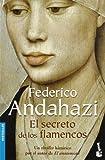 El Secreto de los Flamencos, Federico Andahazi, 8423339378