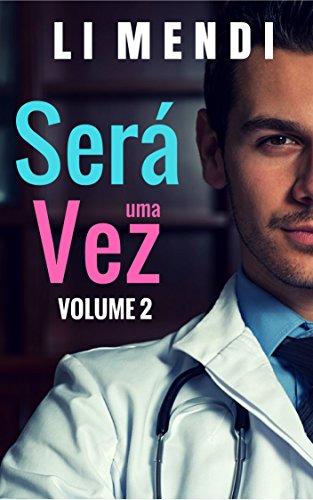 Será uma vez 2: Doutor Gabriel, meu anjo e grande amor (SUV)