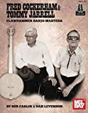 img - for Fred Cockerham & Tommy Jarrell Clawhammer Banjo Masters book / textbook / text book