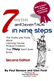 7 Myths and Seven Tricks in Nine Steps: The truth & tricks about learning course product creation that THEY don't know