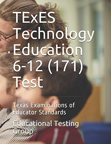 TExES Technology Education 6-12 (171) Test: Texas Examinations of Educator Standards