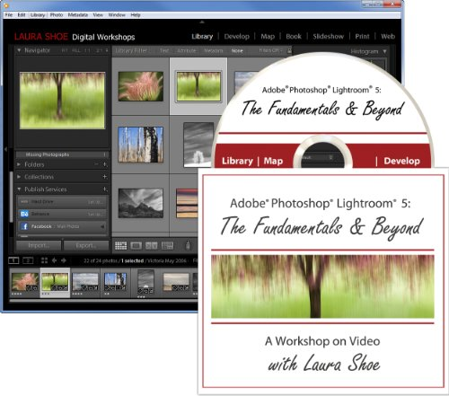 Adobe Photoshop Lightroom 5: The Fundamentals & Beyond (A Workshop on Video)