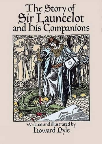 The Story of Sir Launcelot and His Companions (Dover Children's Classics)