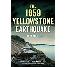 The 1959 Yellowstone Earthquake (Disaster)