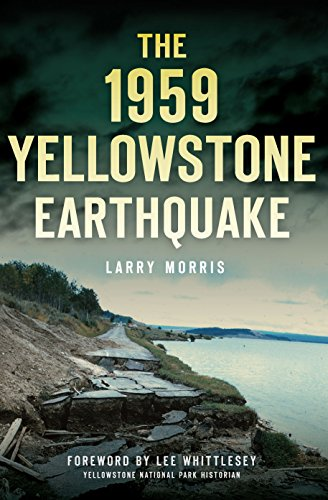 The 1959 Yellowstone Earthquake (Disaster) cover