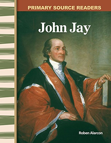 John Jay  Early America  Primary Source Readers