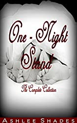 One Night Stand: A Steamy One Night Stand Short Story Collection (Books 1-4) (A Bad Boy Romance Book 5)