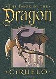 The Book of the Dragon, H. Gustavo Ciruelo Cabral, 1454901195