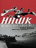 Hawk: Beruf: Skateboarder (cc - carbon copy books)