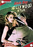 Dixie Ray Hollywood Star [DVD]