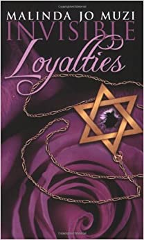Book Invisible Loyalties by Malinda Jo Muzi (2008-05-15)