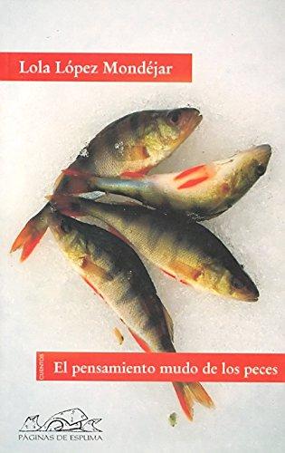 El pensamiento mudo de los peces