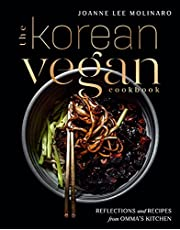 The Korean Vegan Cookbook: Reflections and Recipes from Omma's Kitchen
