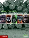 Extractive Industries and Ape Conservation (State of the Apes) by Arcus Foundation (2014-05-12)