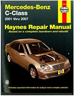 h63040 2001 2007 mercedes benz c class haynes automotive repair rh amazon com 2005 C230 Kompressor Sport 2005 C230 Kompressor Specs