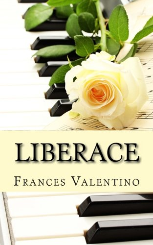 Liberace: The Unofficial Biography