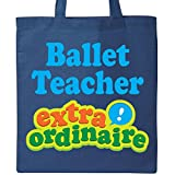 Inktastic - Ballet Teacher Extraordinaire Tote Bag Royal Blue 1a0cb