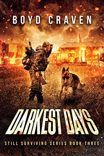 Darkest Days : Still Surviving by [Craven III, Boyd]