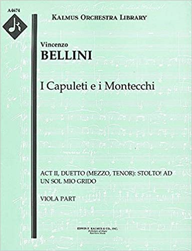 Amazon books audio downloads I Capuleti e i Montecchi (Act II, Duetto (mezzo, tenor): Stolto! ad un sol mio grido): Viola part (Qty 2) [A4674] PDB