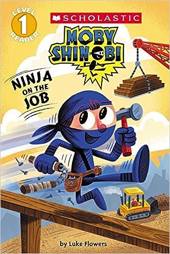 Amazon.com: Ninja on the Job (Moby Shinobi: Scholastic ...