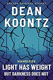 Light Has Weight, but Darkness Does Not (Nameless: Season Two Book 4)