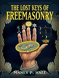 The Lost Keys of Freemasonry (Dover Occult)