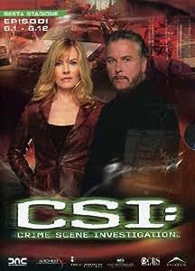 C.S.I. - Scena Del Crimine - Stagione 06 #01 (Eps 01-12) (3 Dvd)
