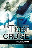 The Tiger Cruise, Roger Quam, 1607919583