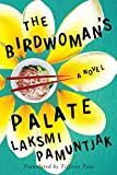 """The Birdwoman's Palate"" av Laksmi Pamuntjak"