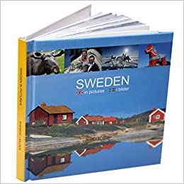 Sweden In Pictures Sverige I Bilder 9789197611619 Amazon Com Books