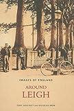 Around Leigh, Tony Ashcroft and Nicholas Webb, 0752430211